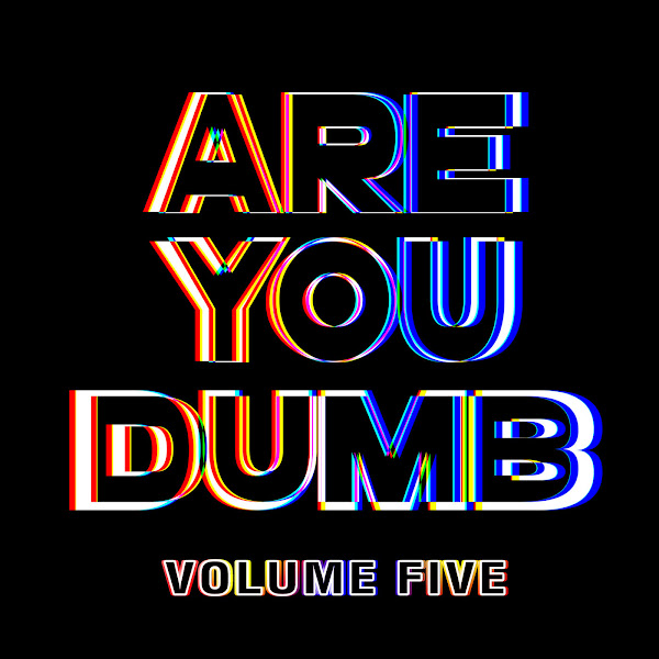 Jammer - Are You Dumb? Vol. 5 Cover