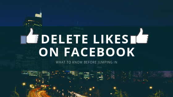 How To Delete Likes On Facebook<br/>