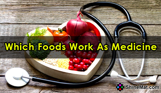 Which food works as medicine