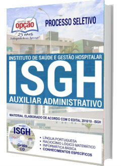 Apostila Concurso ISGH-CE 2018 Auxiliar Administrativo