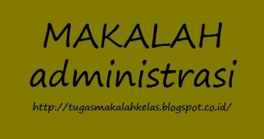 Contoh Makalah Administrasi Organisasi Dan Manajemen