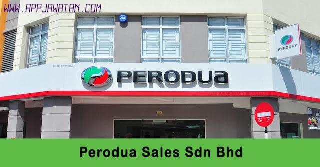 Jawatan Kosong di Perodua Sales Sdn Bhd.
