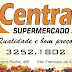 OFERTAS DO CENTRAL SUPERMERCADO PARA O DIA 10 DE JUNHO OU ENQUANTO DURAREM OS ESTOQUES.
