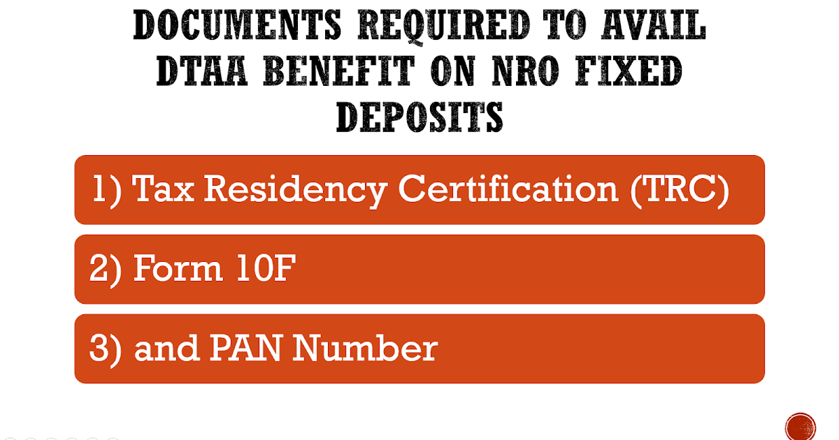 How To Reduce Tds On Nro Fixed Deposit Using Dtaa Nri Banking And