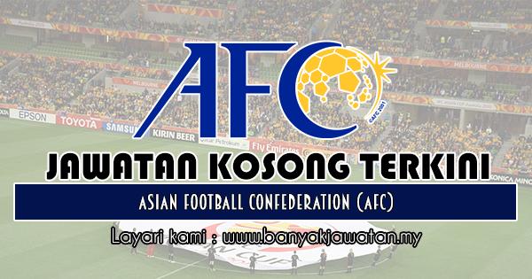 Jawatan Kosong 2018 di Asian Football Confederation (AFC)