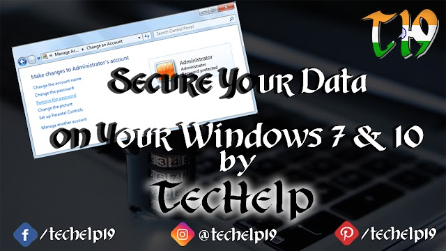 How to add password in Windows 7 and Windows 10
