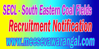 SECL (South Eastern Coal Fields) Recruitment Notification 2016 www.secl.gov.in