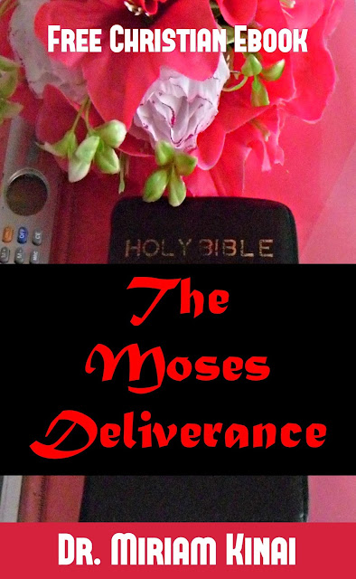 Free Christian Ebook: The Moses Deliverance