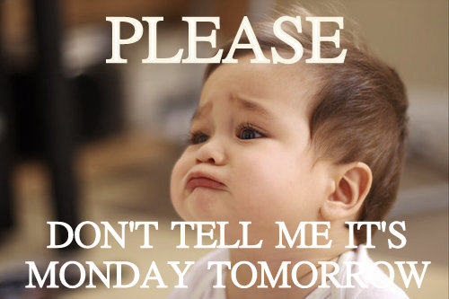quot aligncenter quot  width  quot 450 quot   Funny Monday Quotes and Sayings  captionTomorrow Is Monday Again Quotes
