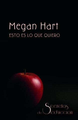 Esto es lo que quiero, Megan Har