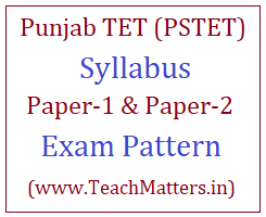 image : Punjab TET Syllabus PSTET Exam Pattern 2018 @ TeachMatters