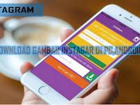Cara Mudah Download Gambar Di Instagram