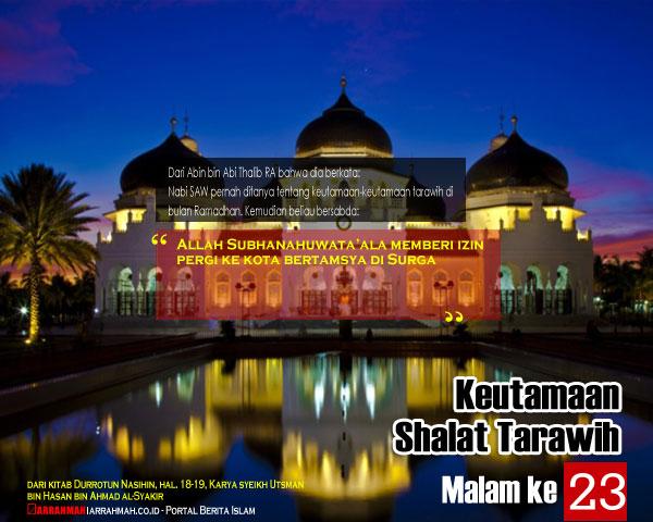 Keutamaan Sholat Tarawih Malam Keduapuluh Tiga Ramadhan