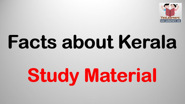 Facts about Kerala - Study Material