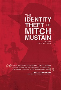 Watch The Identity Theft of Mitch Mustain Online Free in HD