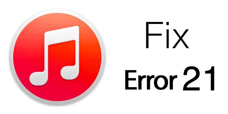 fix itunes error 21