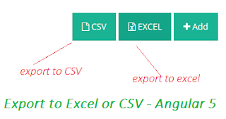 Export to Excel or CSV Files in Angular 5