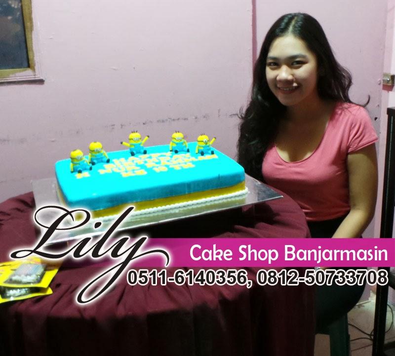Lily Cake Shop Banjarmasin PELANGGAN KUE MINION