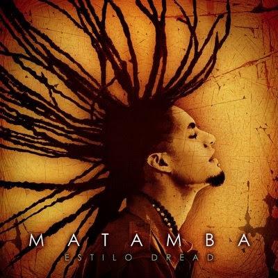 MATAMBA - Estilo Dread (2008)