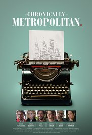 Watch Chronically Metropolitan Online Free 2016 Putlocker