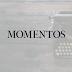 ADULTEZ - Momentos