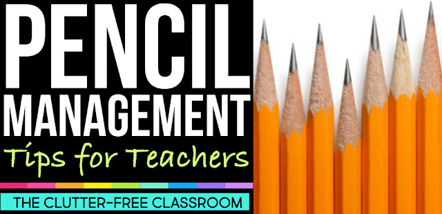 Are you in need of classroom management strategies for pencils in the classroom? Try out these Clutter Free Classroom solutions, tips, and routines for your pencil challenges! No more trying to track pencils in desks!
