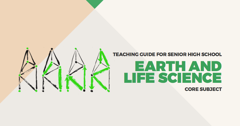 Teaching Guide for Senior High School: Earth and Life Science
