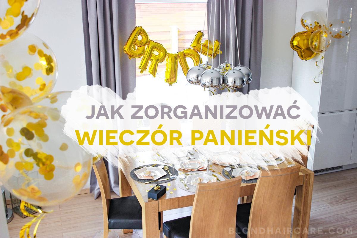 ffd27345ebe529 Elegancki wieczór panieński | Jak go zorganizować? - Pielęgnacja ...