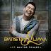 """Batista Lima lança EP """"Quatro Toques"""""""