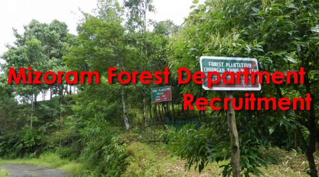 Mizoram Forest Department Recruitment