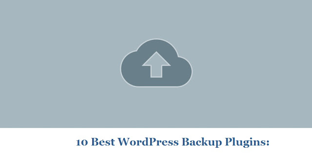 Top 10 Best WordPress Backup Plugins