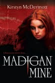 Getting to Grips with Horror and Madigan Mine