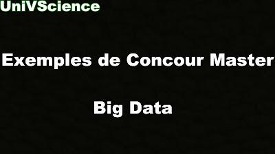 Exemples de Concours Master Big Data