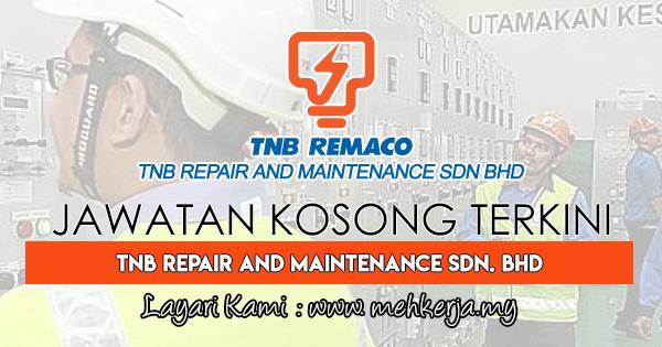 Jawatan Kosong Terkini 2017 di TNB Repair and Maintenance Sdn. Bhd