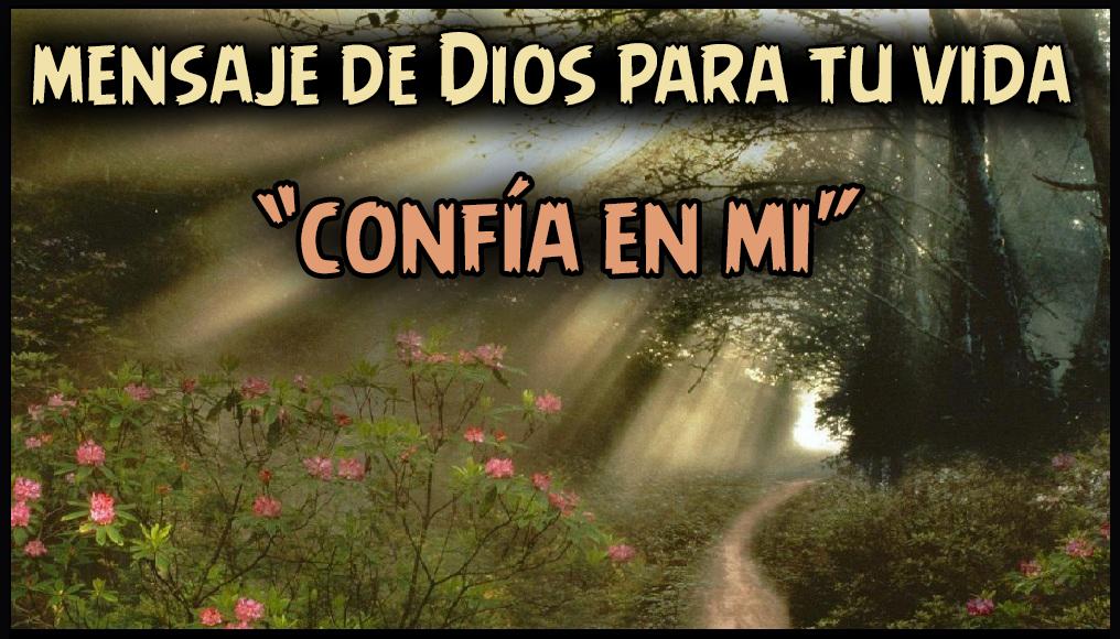 Un Mensaje De Dios Para Ti Confía En Mi Reflexiones Cortas