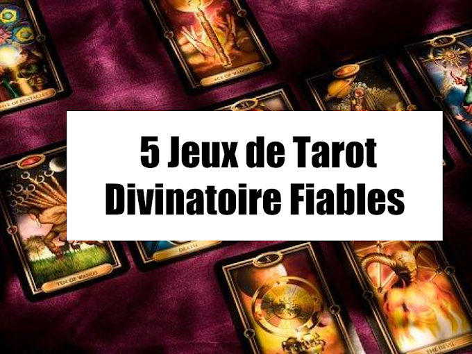 Le Jeu de Tarot Divinatoire Indispensable