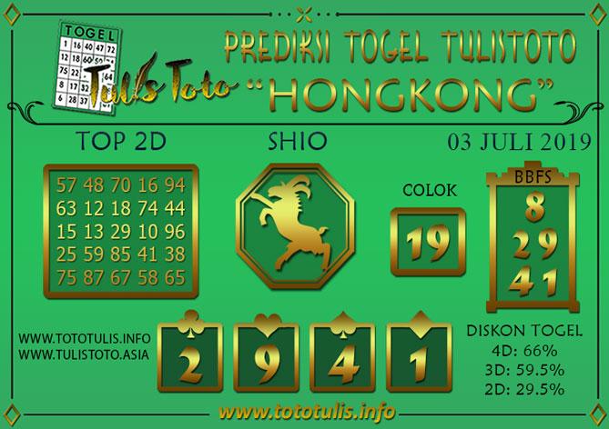 Prediksi Togel HONGKONG TULISTOTO 03 JULI 2019