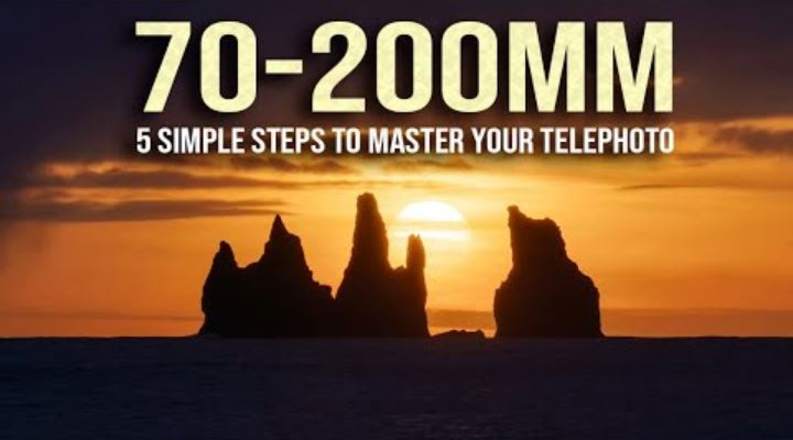 Landscape Photography: 5 STEPS to MASTER your 70-200 TELEPHOTO lens
