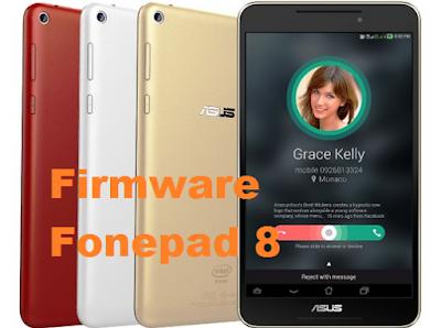 Firmware ASUS Fonepad 8 FE380CG Terbaru