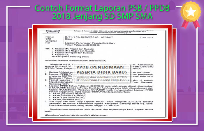 Contoh Format Laporan PSB / PPDB 2018 Jenjang SD SMP SMA