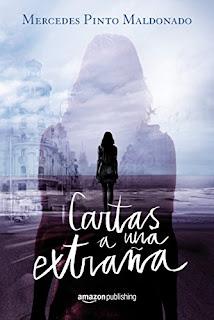 """""""Cartas a una extraña y Mensajes desde el lago"""" de Mercedes Pinto Maldonado"""