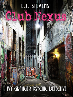 Club Nexus Ivy Granger Paranormal Urban Fantasy by E.J. Stevens