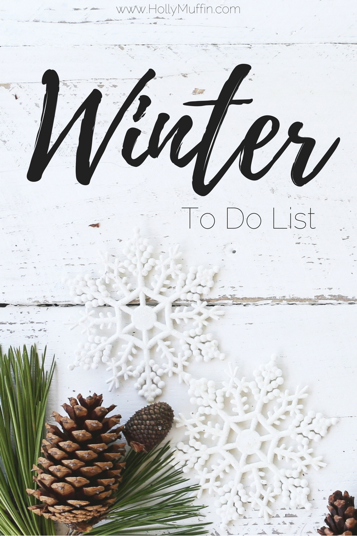 Simple winter to do list.