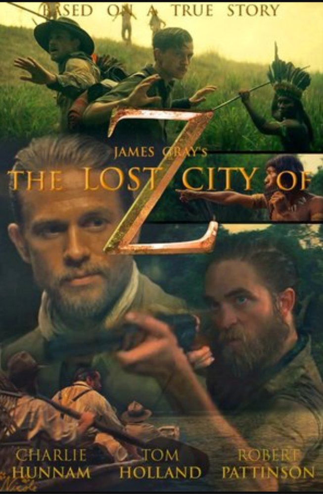 Lost City Of Z : La cité perdue de Z (2017) Action, Historique, Aventure The%2BLost%2Bcity%2Bof%2Bz