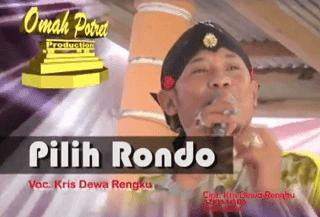 Pilih Rondo - Kris Dewa Rengku - Azkia Nada