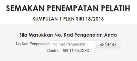 Semakan Penempatan Pelatih Kumpulan 1 Plkn Siri 13 2016 Plkn 2 0 Ciklaili