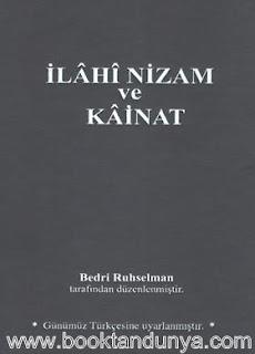 Bedri Ruhselman - İlâhî Nizam ve Kâinat