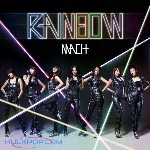 RAINBOW – マッハ March  -Japanese Ver.-