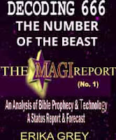 Decoding 666 The Number of the Beast The Magi Report Vol 1 The Antichrist Honors the Technology god For Good Reason