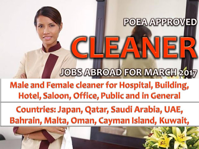 Hundreds of jobs for a male and female cleaner is being opened for Filipinos in different countries abroad. Countries such as Saudi Arabia, Kuwait, Bahrain, United Arab Emirates, Oman, Qatar and Japan is looking for hospital cleaner, building cleaner, public cleaner, salon cleaner, office cleaner.